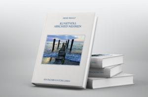 Kunstvoll Abschied nehmen - Ein Fachbuch fürs Leben